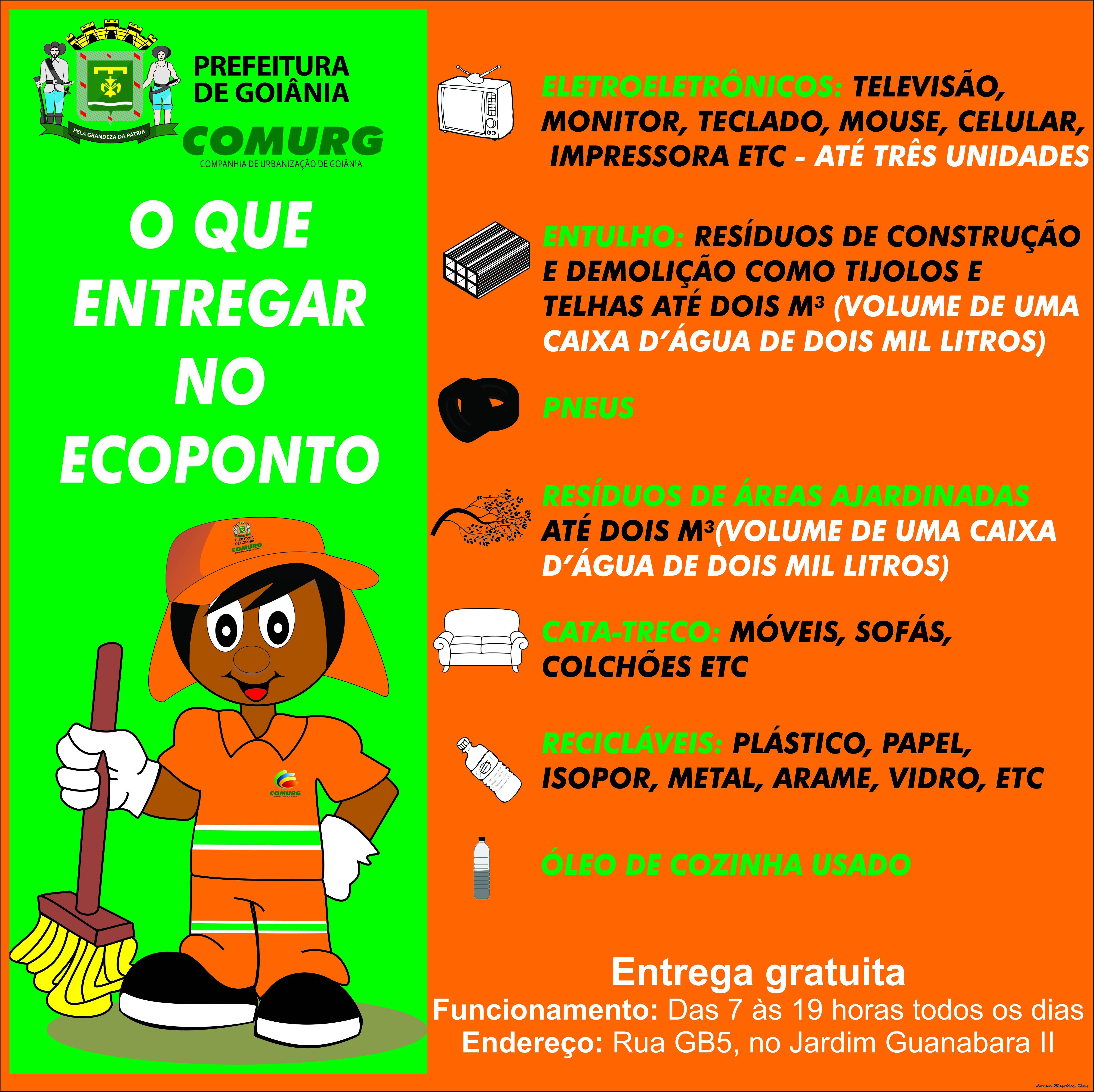 Lista de itens que podem ser depositados gratuitamente no Ecoponto da Comurg em Goiânia | Foto: Divulgação / Comurg