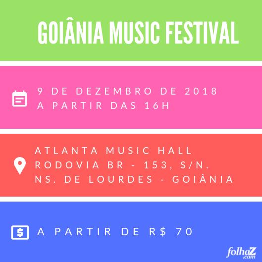 Serviço do Goiânia Music Festival | Foto: Folha Z