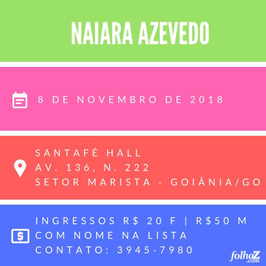 Naiara Azevedo fará show em comemoração dos 11 anos da Santafé Hall | Foto: divulgação