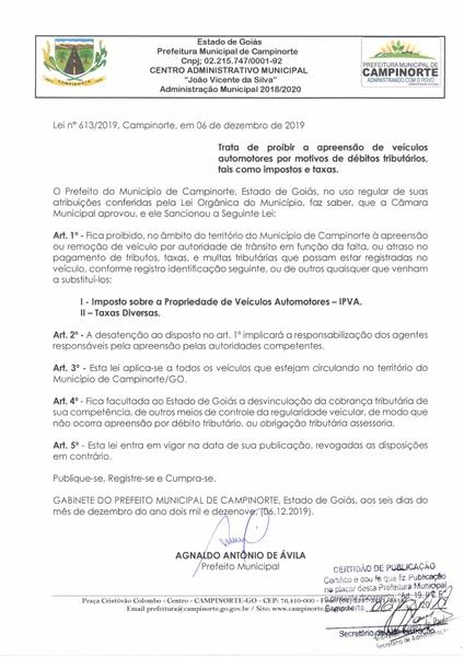 Lei em Campinorte (GO) declarou proibida a apreensão de veículos cujos documentos estejam atrasados   Foto: Reprodução